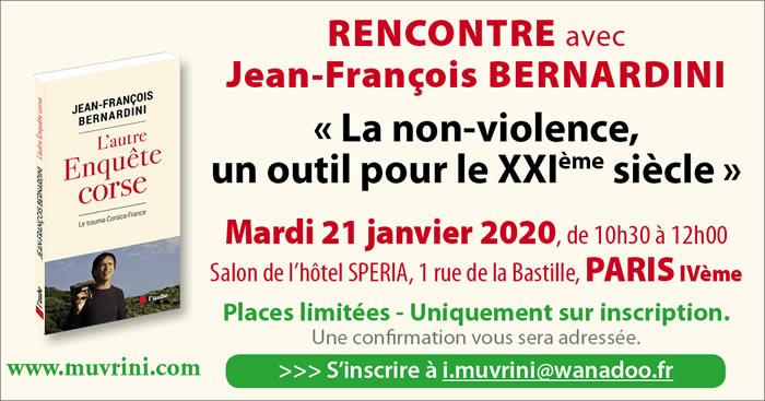 Rencontre avec Jean-François Bernardini - Paris, le 21 janvier 2020 - La non-violence, un outil pour le 21ème siècle